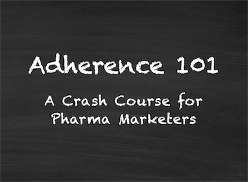 Adherence 101: A Crash Course for Pharma Marketers